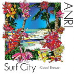 【送料無料】[枚数限定][限定盤]Surf City -Coool Breeze-(初回限定盤)/杏里[CD+DVD]【返品種別A】