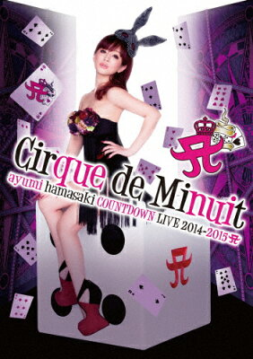 【送料無料】ayumi hamasaki COUNTDOWN LIVE 2014-2015 A Cirque de Minuit/浜崎あゆみ[DVD]【...