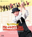 【送料無料】『ME AND MY GIRL』/宝塚歌劇団花組[Blu-ray]【返品種別A】