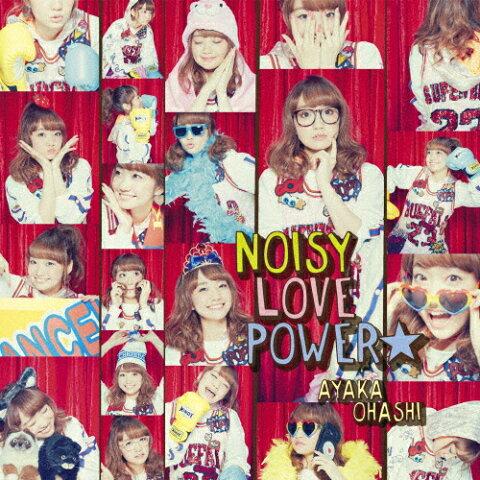 TVアニメ『魔法少女 俺』OP主題歌「NOISY LOVE POWER☆」【彩香盤】/大橋彩香[CD+DVD]【返品種別A】