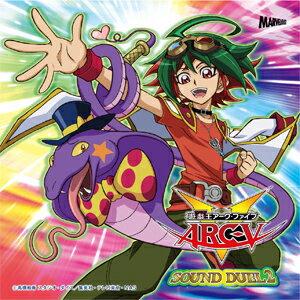 遊☆戯☆王ARC-V SOUND DUEL2/TVサントラ[CD]【返品種別A】