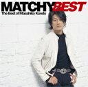 【RCP】【送料無料】MATCHY BEST/近藤真彦[CD]【返品種別A】