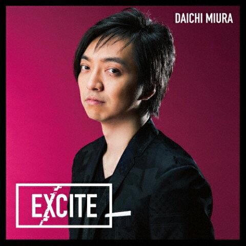 EXCITE(DVD付)/三浦大知[CD+DVD]通常盤【返品種別A】