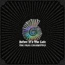 【送料無料】[枚数限定][限定盤]Before It's Too Late(初回盤A)/THE ORAL CIGARETTES[CD+DVD]【返品種別A】