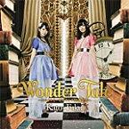 【送料無料】[枚数限定][限定盤]Wonder Tale〜スマイルとハピネスと不思議な本〜/かと*ふく[CD]【返品種別A】