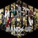 [限定盤]HANDS UP(初回盤A)/Kis-My-Ft2[CD+DVD]【返品種別A】