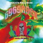 ROCK'N ROLL MUSE/菊 feat.鮎川誠 シーナ&ロケッツ[CD]【返品種別A】