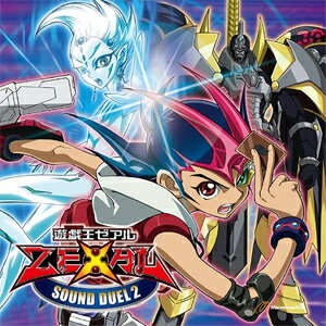 【送料無料】遊☆戯☆王 ZEXAL SOUND DUEL2/TVサントラ[CD]【返品種別A】