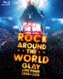 【送料無料】GLAY ROCK AROUND THE WORLD 2010-2011 LIVE IN SAITAMA SUPER ARENA -SPECIAL EDITION-/GLAY[Blu-ray]【返品種別A】