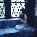Various BLUE/雨宮天[CD]通常盤【返品種別A】