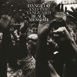 【送料無料】BLACK MESSIAH【輸入盤】▼/D'ANGELO AND THE VANGUARD[CD]【返品種別A】