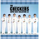【送料無料】THE CHECKERS SUPER BEST COLLECTION 32/チェッカーズ[CD]【返品種別A】