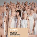 【送料無料】[限定盤]Identity(初回限定盤)/山本彩[CD+DVD]【返品種別A】