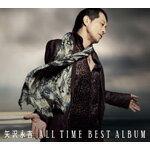 【送料無料_spsp1304】【送料無料】[枚数限定][限定盤]ALL TIME BEST ALBUM【初回限定盤】/矢沢...
