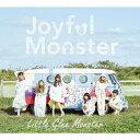 [枚数限定][限定盤]Joyful Monster(初回生産限定盤)/Little Glee Monster[CD+DVD]【返品種別A】
