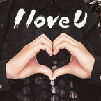 【送料無料】I love U/THEイナズマ戦隊[CD]【返品種別A】