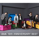 【送料無料】AAA 10th ANNIVERSARY BEST(DVD付)/AAA[CD+DVD]【返品種別A】