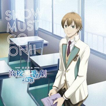 SHOW MUST GO ON!!/Fourpe(浦島坂田船)[CD]通常盤【返品種別A】