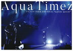 "【送料無料】Aqua Timez アスナロウ TOUR 2017 FINAL""narrow narrow""/Aqua Timez[DVD]【返品種別A】"