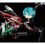 [期間限定][限定盤]unravel(期間生産限定盤)/TK from 凛として時雨[CD]【返品種別A】