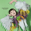 MATOUSIC/竹内アンナ[CD]通常盤【返品種別A】