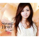 [枚数限定][限定盤]Strong Heart(初回限定盤)/倉木麻衣[CD]【返品種別A】