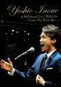 【送料無料】Yoshio Inoue at Billboard Live TOKYO〜Come Fly With Me〜/井上芳雄[DVD]【返品種別A】