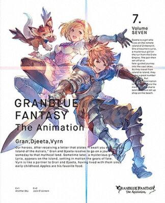 【送料無料】[限定版]GRANBLUE FANTASY The Animation 7(完全生産限定版)/アニメーション[DVD]【返品種別A】