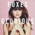 【送料無料】GLORIOUS(DLX)【輸入盤】▼/FOXES[CD]【返品種別A】