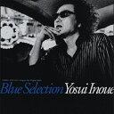 【送料無料】Blue Selection/井上陽水[CD]【返品種別A】【smtb-k】【w2】