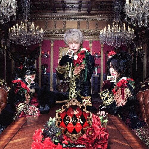 [枚数限定][限定盤]Q&A-Queen and Alice-【King盤】/Royal Scandal[CD+DVD]【返品種別A】