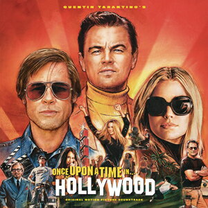 QUENTIN TARANTINO'S ONCE UPON A TIME IN HOLLYWOOD ORIGINAL MOTION PICTURE SOUNDTRACK【輸入盤】▼/VARIOUS[CD]【返品種別A】