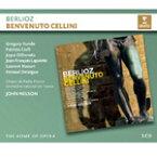 ベルリオーズ:歌劇「ベンヴェヌート・チェッリーニ」(HOME OPERA)【輸入盤】▼/ジョン・ネルソン[CD]【返品種別A】