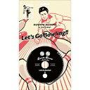[限定盤][先着特典付]レッツゴーボウリング(ボウリング公式ソング /KUWATA CUP 公式ソング)【完全生産限定盤】/桑田佳祐&The Pin Boys[CD]【返品種別A】