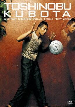 【送料無料】SUPER DUPER VOL.5 from New York/久保田利伸[DVD]【返品種別A】