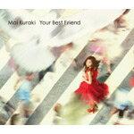 [枚数限定][限定盤]Your Best Friend(初回限定盤)/倉木麻衣[CD+DVD]【返品種別A】