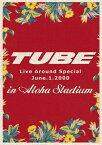 【送料無料】TUBE Live Around Special June.1.2000 in Aloha Stadium/TUBE[DVD]【返品種別A】