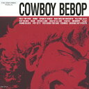 COWBOY BEBOP/シートベルツ[CD]【返品種別A】...