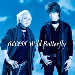 【送料無料】Wild Butterfly/access[CD]【返品種別A】【smtb-k】【w2】