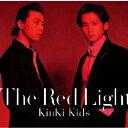 [枚数限定][限定盤]The Red Light【初回盤B】/KinKi Kids[CD+DVD]【返品種別A】