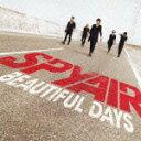 [枚数限定][限定盤]BEAUTIFUL DAYS(初回生産限定盤)/SPYAIR[CD+DVD]【返品種別A】