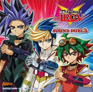 遊☆戯☆王ARC-V SOUND DUEL3/TVサントラ[CD]【返品種別A】