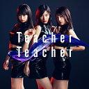 [上新オリジナル特典:生写真]Teacher Teacher...