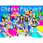 【送料無料】Cheeky Parade II(初回生産限定)/Cheeky Parade[CD+Blu-ray]【返品種別A】