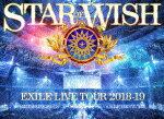 邦楽, ロック・ポップス EXILE LIVE TOUR 2018-2019 STAR OF WISH3DVDEXILEDVDA