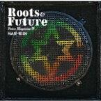 VOICE MAGICIAN IV 〜Roots&Future〜/HAN-KUN[CD]通常盤【返品種別A】