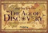 """【送料無料】[枚数限定][限定版]TrySail First Live Tour""""The Age of Discovery""""(初回生産限定盤)/TrySail[DVD]【返品種別A】"""