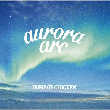 【送料無料】[限定盤]aurora arc(初回限定盤A)【CD+DVD】/BUMP OF CHICKEN[CD+DVD]【返品種別B】
