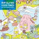 【送料無料】[枚数限定][限定盤]GOOD TIMES(初回生産限定盤)/RIP SLYME[CD+DVD]【返品種別A】【...