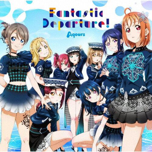 アニメソング, アニメタイトル・ら行 !!! Aqours 6th LoveLive! DOME TOUR 2020CDFantastic Departure!AqoursCDA